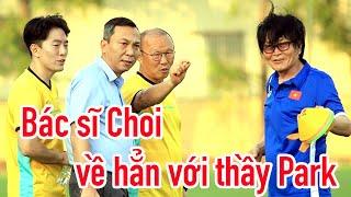 Bác sĩ Choi về hẳn với thầy Park - chăm Quang Hải - Văn Đức - Duy Mạnh