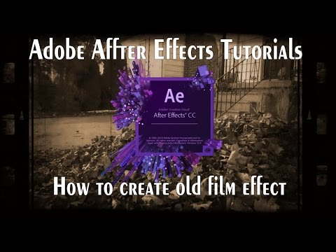 How to create old film effect in After Effects