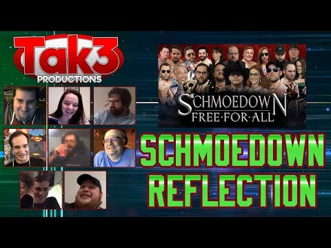 Take 3's Schmoedown Reflection: Free-For-All 2017