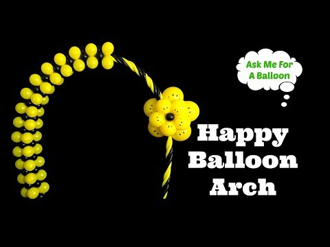 Happy Balloon Arch Tutorial