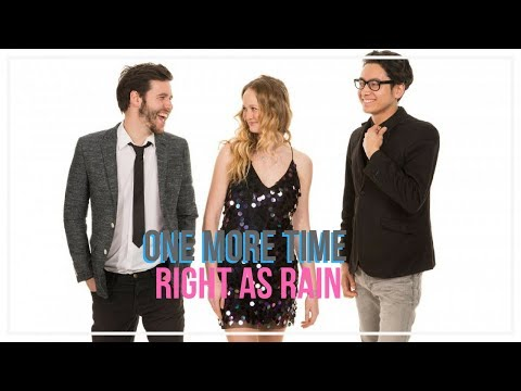 One More Time // Right As Rain // Book Now at Warble Ents