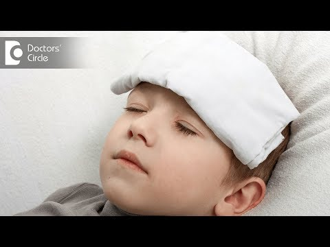 Immediate steps to counter fever in children- Dr. Varsha Saxena