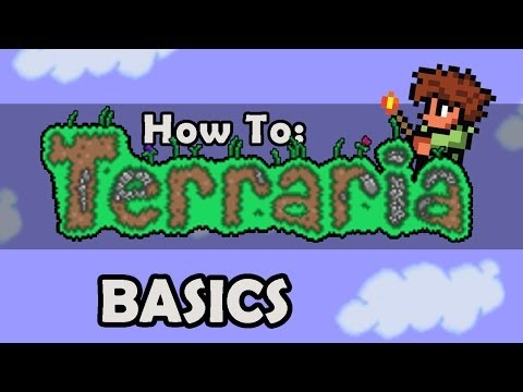 How To Terraria: Episode 2 - The Very Basics (Part 2)