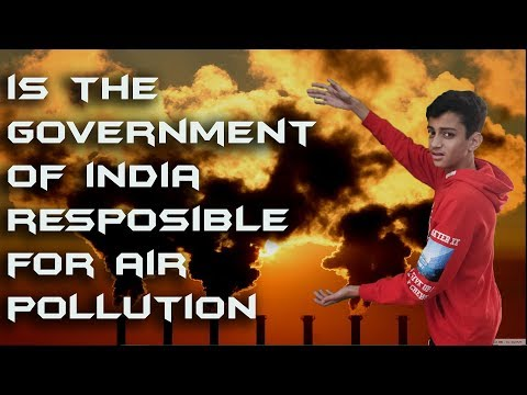 Is The Government Responsible For Air Pollution #BeatPollution  Air Pollution  Believe N Become