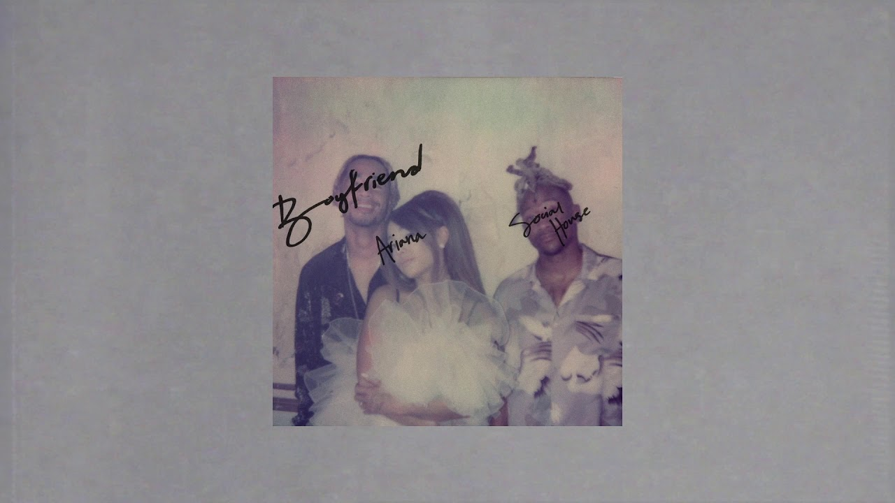 Ariana Grande & Social House - boyfriend (AUDIO)