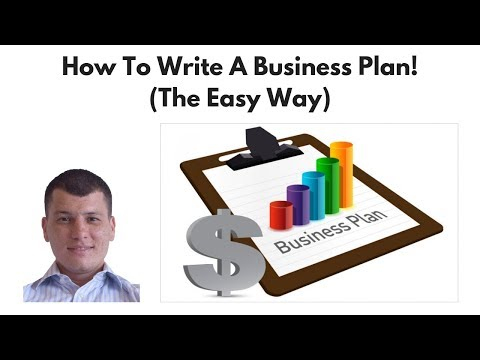 How To Write A Business Plan! (The Easy Way)