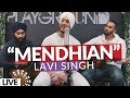 "Download ""Mendhian"" by Lavi Singh PERFORMING LIVE (New Punjabi Song 2019) | Live @ Playground Studio MP3,3GP,MP4"