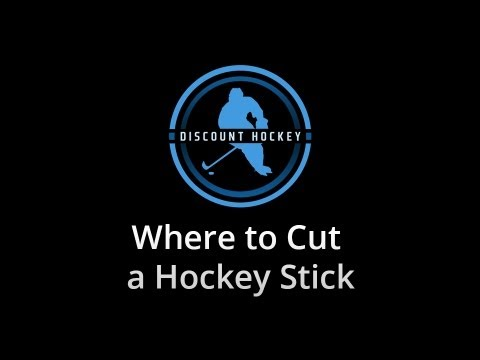 Where to Cut a Hockey Stick - Tips and Tricks - Discounthockey.com