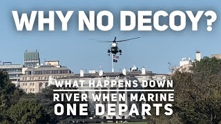 Why are there no decoys for Marine One (sometimes)?