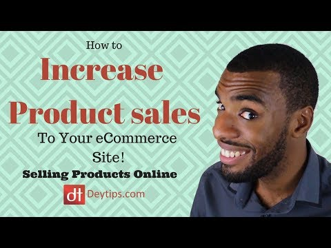 Sell Products Online More Effectively With These 3 Simple Tips