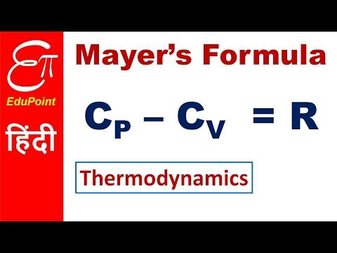 Mayer's formula in Thermodynamics | Cp - Cv = R - proof | video in HINDI