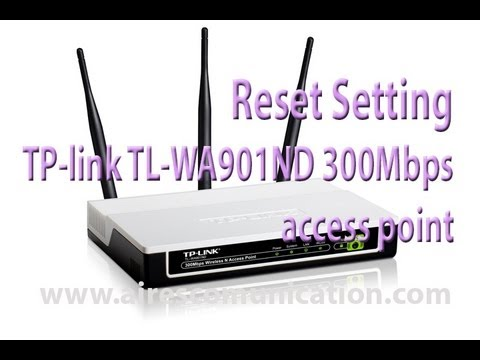 TP link TL WA901ND 300Mbps access point Reset or Change setting