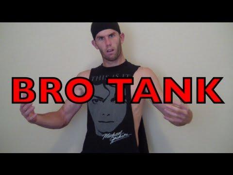 The Bro Tank