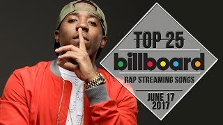 Top 25 • Billboard Rap Songs • June 17, 2017 | Streaming-Charts