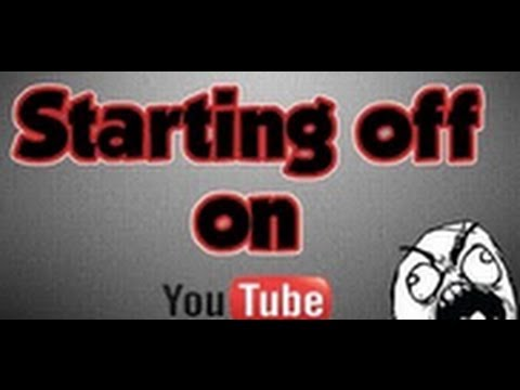 Tips on Starting Out on Youtube! - HD