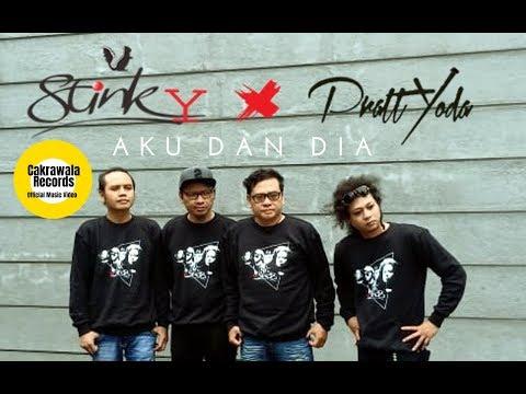STINKY Aku Dan Dia (feat. Prattyoda)
