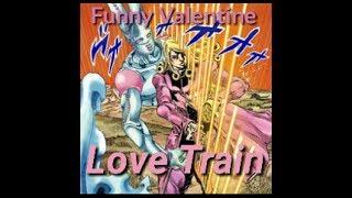 Love Train - Funny Valentine (JJBA SBR Musical Leitmotif)