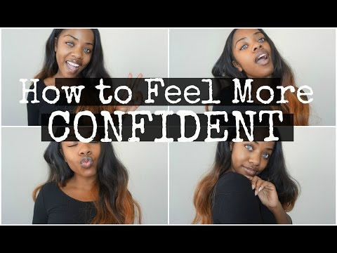 How To Feel More Confident | Cydnee Black
