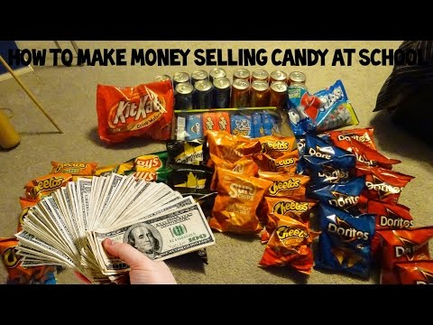 HOW TO SELL CANDY AT SCHOOL! MAKE MONEY FAST! 2017
