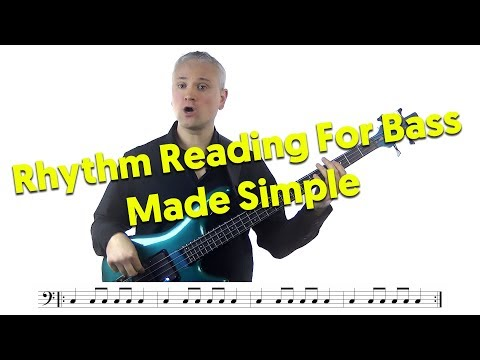 Rhythm Reading For Bass Made Simple