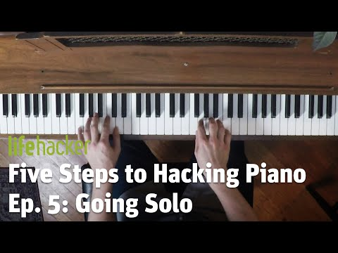 Five Steps to Hacking Piano: Lesson 5