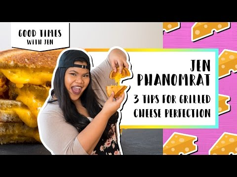 3 Tips for Grilled Cheese Perfection | Good Times with Jen