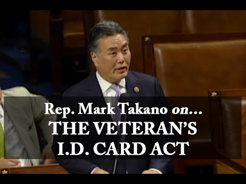 Rep. Mark Takano Supports Veteran's I.D. Card Act