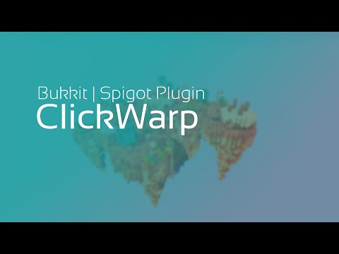 Minecraft Bukkit Plugin: ClickWarp - Warps per Mausklick!