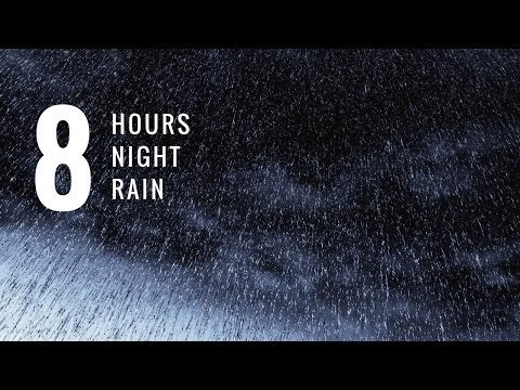 8 HOURS Gentle Night Rain #1 🌧  Rain / Calm Rain / Gentle Rain - Sleep,Noise Block,Headaches,Study,
