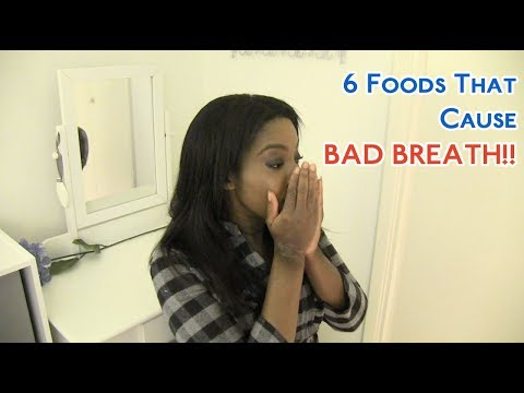 6 Foods That Cause Bad Breath!!
