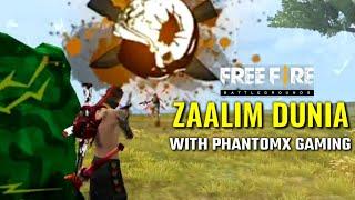 Free Fire Gameplay With PhantomX Gaming Zaalim Dunia Ka Pyar