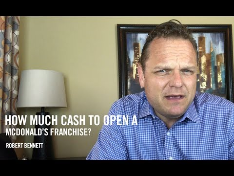 How Much Cash to Open a McDonald's Franchise? | FranFinders