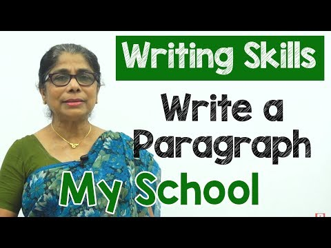 How to Write a Paragraph about My School in English | Composition Writing  | Reading Skills