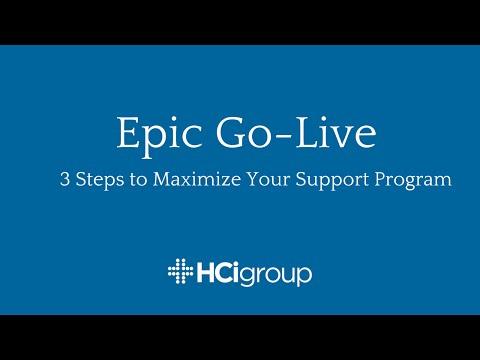 Epic Go-Live: Maximizing Your Support Program