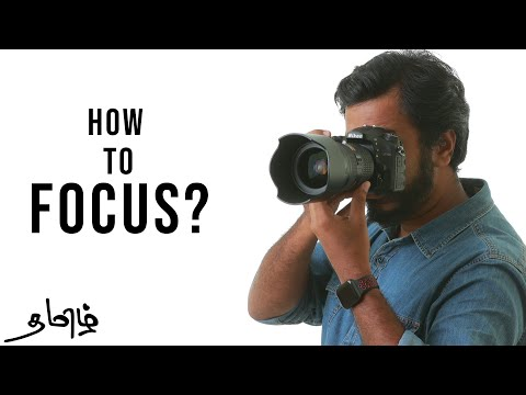 2 How to Focus in DSLR Camera | Photography in Tamil | Learn photography in tamil