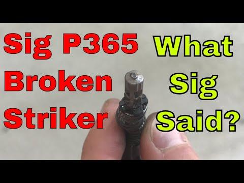 Sig P365 Broken Striker:  What did Sig say?