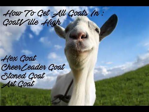 [HowToGet] All GoatVille High Goats [GoatSimulator]