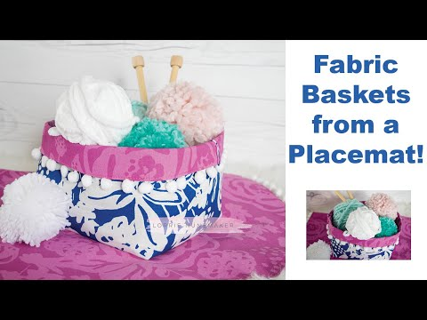Fabric Basket from a Placemat!  Easiest Sewing Project EVER!