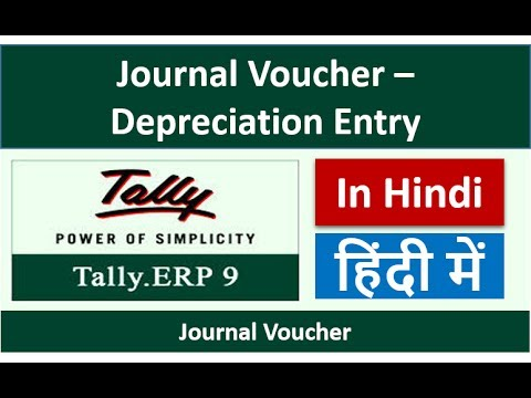 Tally Tutorials - How to Pass Depreciation Entry in Tally - Journal Voucher