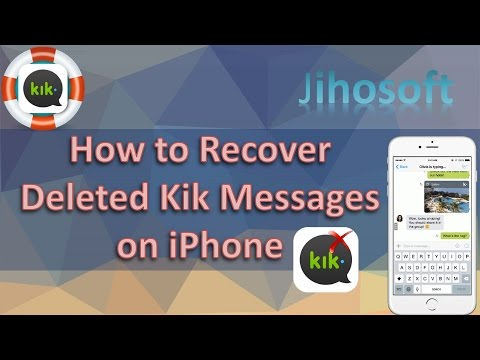 Kik Message Recovery - How to Recover Deleted Kik Messages on iPhone 7/7 Plus/6S/6