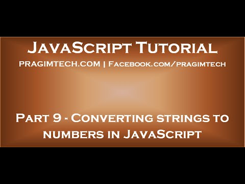 Converting strings to numbers in JavaScript