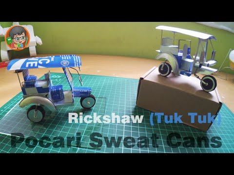 How to Make Rickshaw (Tuk Tuk) made from Pocari Sweat Cans - Step by step