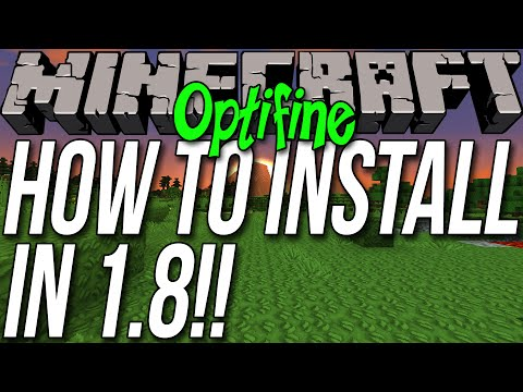 How To Download & Install Optifine In Minecraft 1.8.7