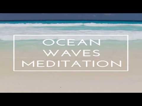 OCEAN WAVES MEDITATION