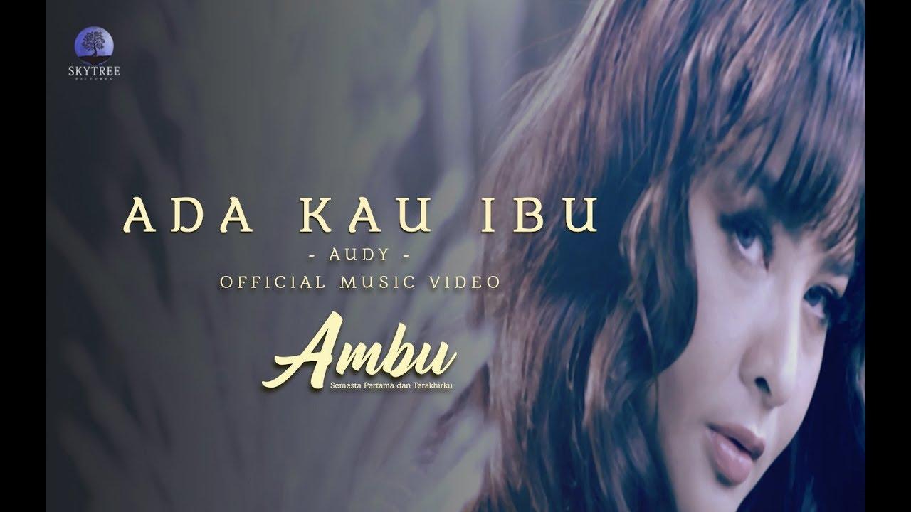 Download Audy - Ada Kau Ibu MP3 Gratis