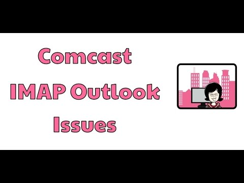 Comcast IMAP Outlook Issues