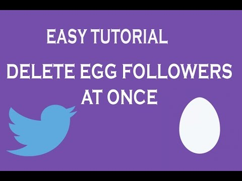 REMOVE ALL EGG FOLLOWERS AT ONCE (2016)