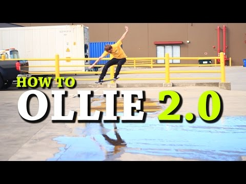 HOW TO OLLIE THE EASIEST WAY TUTORIAL 2.0