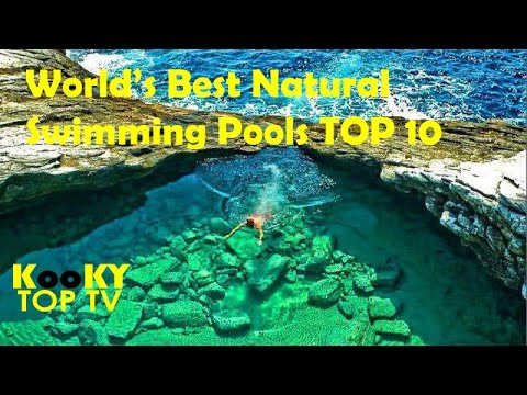 TOP 10 World's Most Beautiful Natural Swimming Pools