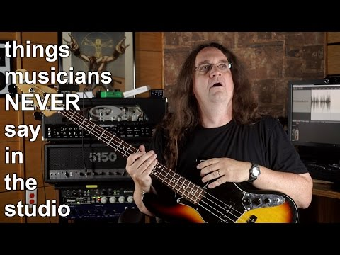 Things Musicians NEVER SAY in the studio!!!